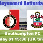 Is Feyenoord Rotterdam VS. Southampton Live Stream available on TV and Can I live stream It?